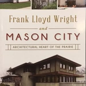 Frank Lloyd Wright Mason City Iowa Book