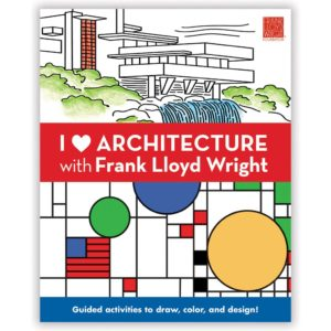I-Heart-Architecture-With-Frank-Lloyd-Wright-Activity-Book-Cover